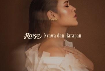 RAISA – NYAWA DAN HARAPAN