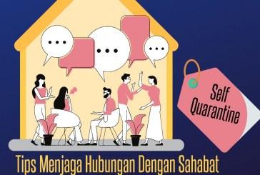 Tips Menjaga Hubungan dengan Sahabat Saat Self Quarantine di Rumah